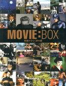 【謝恩価格本】MOVIE:BOX-映画がひらく夢の扉