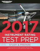 Instrument Rating Test Prep 2017: Study & Prepare: Pass Your Test and Know What Is Essential to Beco