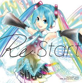 HATSUNE MIKU 10th Anniversary Album 「Re:Start」 [ オムニバス ]