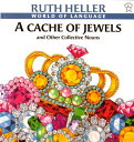 A Cache of Jewels CACHE OF JEWELS (World of Language) [ Ruth Heller ]