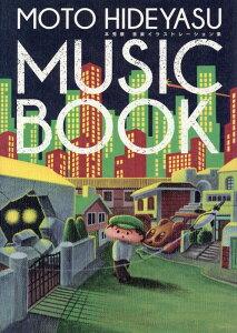 MOTO HIDEYASU MUSIC BOOK 〜本秀康 音楽イラストレーション集 [ 本 秀康 ]