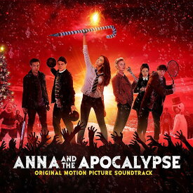 【輸入盤】Anna And The Apocalypse [ Soundtrack ]