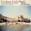 """Couleur Cafe """"Brazil"""" with 70's Hits Mixed by DJ KGO aka Keigo Tanaka BOSSA MIX 31 COVER SONGS"""