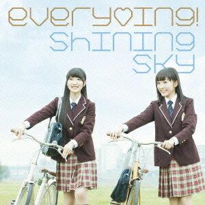 Shining Sky [ every□ing! ]