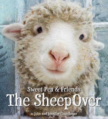 Sweet Pea & Friends: The Sheepover SWEET PEA & FRIENDS THE SHEEPO (Sweet Pea & Friends) [ Jennifer Churchman ]