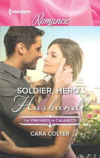 Soldier,Hero...Husband?[CaraColter]