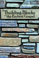 The Building Blocks of the Earliest Gospel