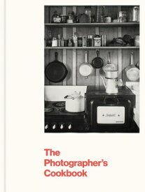PHOTOGRAPHER'S COOKBOOK(H) [ LISA HOSTETLER ]