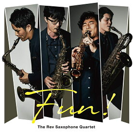 FUN! [ The Rev Saxophone Quartet ]