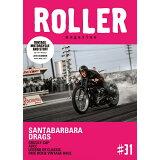 ROLLER magazine(#31) SANTABARBARA DRAGS (NEKO MOOK)