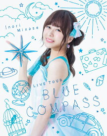 Inori Minase LIVE TOUR 2018 BLUE COMPASS【Blu-ray】 [ 水瀬いのり ]