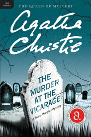 The Murder at the Vicarage: A Miss Marple Mystery MURDER AT THE VICARAGE (Miss Marple Mysteries (Paperback)) [ Agatha Christie ]