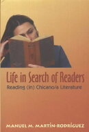 Life in Search of Readers: Reading (In) Chicano/A Literature