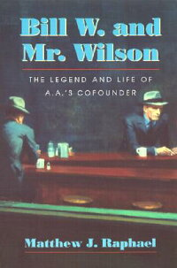Bill_W._and_Mr._Wilson:_The_Le