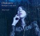 Otokouta... Midnight in the Rain