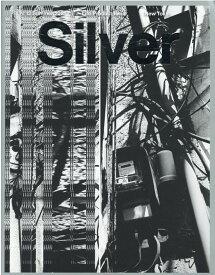 Silver(12(Summer 2021)) New Tokyo (MEDIABOY MOOK)