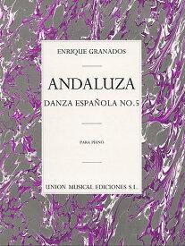 【輸入楽譜】グラナドス, Enrique: 12のスペイン舞曲より アンダルーサ [ グラナドス, Enrique ]