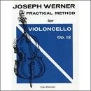 【輸入楽譜】ウェルナー, Joseph: チェロ教本 Op.12 第1巻
