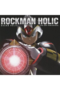 ROCKMANHOLIC〜the25thAnniversary〜[SOUNDHOLIC]