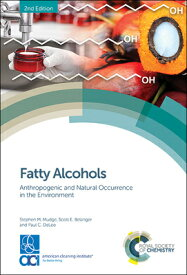 Fatty Alcohols: Anthropogenic and Natural Occurrence in the Environment FATTY ALCOHOLS 2/E [ Paul C. DeLeo ]