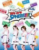 "Sphere live tour 2017 ""We are SPHERE!!!!"" LIVE BD【Blu-ray】"