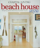 COASTAL LIVING BEACH HOUSE STYLE(P)