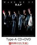 【先着特典】WAKE ME UP (Type-A CD+DVD) (生写真付き)