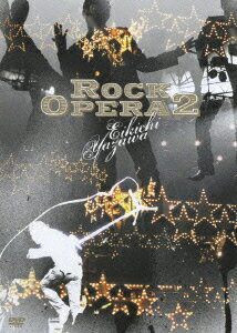 Rock Opera 2 [ 矢沢永吉 ]