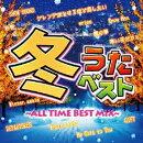 冬うたベスト 〜ALL TIME BEST MIX〜