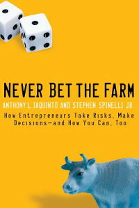 Never_Bet_the_Farm:_How_Entrep