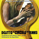 【輸入盤】Delitto Al Circolo Del Tennis (Ltd)