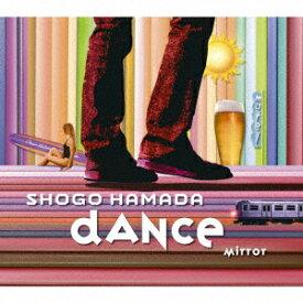 MIRROR / DANCE [ 浜田省吾 ]