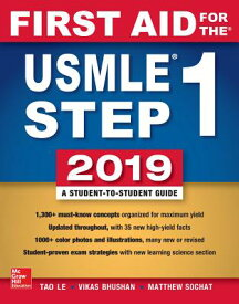 First Aid for the USMLE Step 1 2019, Twenty-Ninth Edition 1ST AID FOR THE USMLE STEP 1 2 [ Tao Le ]