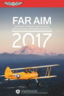 FAR/AIM: Federal Aviation Regulations / Aeronautical Information Manual