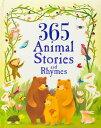 365 Animal Stories and Rhymes 365 ANIMAL STORIES & RHYMES [ Various ]