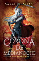 Trono de Cristal #2. Corona de Medianoche / Crown of Midnight #2