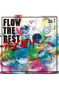 FLOWTHEBEST〜アニメ縛り〜[FLOW]