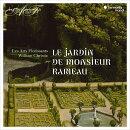 【輸入盤】『ラモー氏の庭園』 ウィリアム・クリスティ&レザール・フロリサン、「声の庭」6回生たち