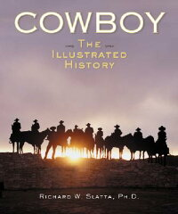 Cowboy:_The_Illustrated_Histor