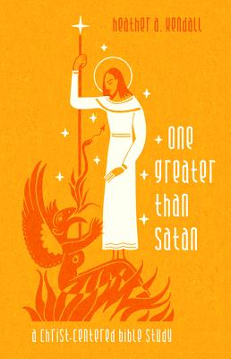 One Greater Than Satan 1 GREATER THAN SATAN [ Heather A. Kendall ]