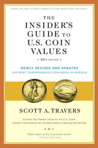 TheInsider'sGuidetoU.S.CoinValues,20thEdition[ScottA.Travers]