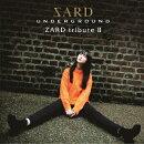 ZARD tribute II (初回限定盤 CD+DVD)