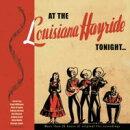 【輸入盤】At The Louisiana Hayride Tonight