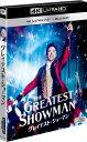 グレイテスト・ショーマン(4K ULTRA HD+2Dブルーレイ/2枚組)【4K ULTRA HD】 [ ヒュー・ジャックマン ]