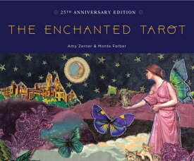 The Enchanted Tarot: 25th Anniversary Edition ENCHANTED TAROT KIT [ Amy Zerner ]