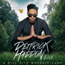【輸入盤】Deitrick Haddon & Hill City Worship Camp