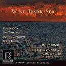 【輸入盤】『ワイン・ダーク・シー』 テキサス大学ウィンド・アンサンブル