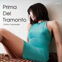 プリマ・デル・トラモント (初回限定盤 CD+DVD) [ 山中千尋 ]