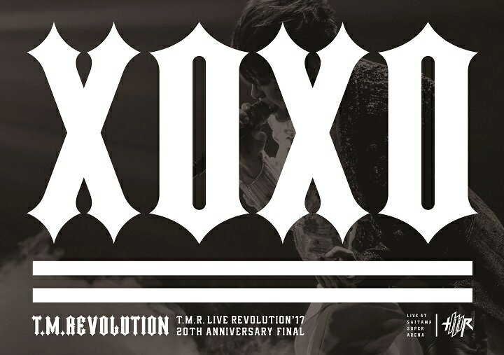 T.M.R. LIVE REVOLUTION'17 -20th Anniversary FINAL at Saitama Super Arena-(初回生産限定盤)【Blu-ray】 [ T.M.Revolution ]