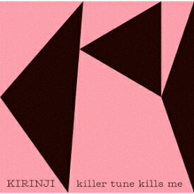 killer tune kills me feat.YonYon [ KIRINJI ]
